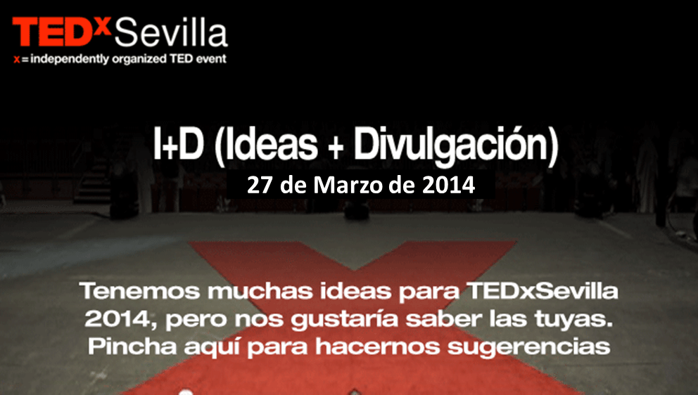 ¿Tienes una idea para TEDxSevilla 2014?